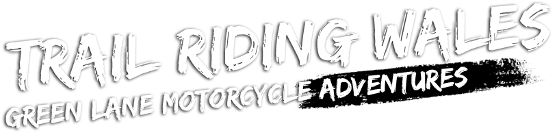 Trail Riding Wales - Green Lane Motorcycle Adventures